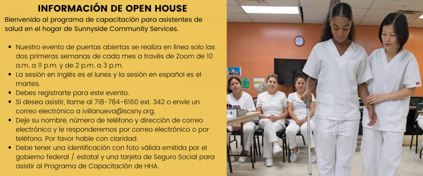 Open House Information for Spanish Speakers interested in becoming a home health aide and obtaining their certification.